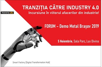 FORUM: Tranziția la Industry 4.0 - Demo Metal Brașov Smart Factory [Digital Transformation Hub]