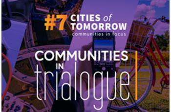 Cities of Tomorrow #7 - Communities in Focus